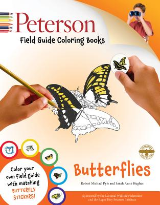 Butterflies By Pyle, Robert Michael/ Hughes, Sarah Anne (ILT)/ Peterson, Roger Tory/ Peterson, Roger Tory (EDT)