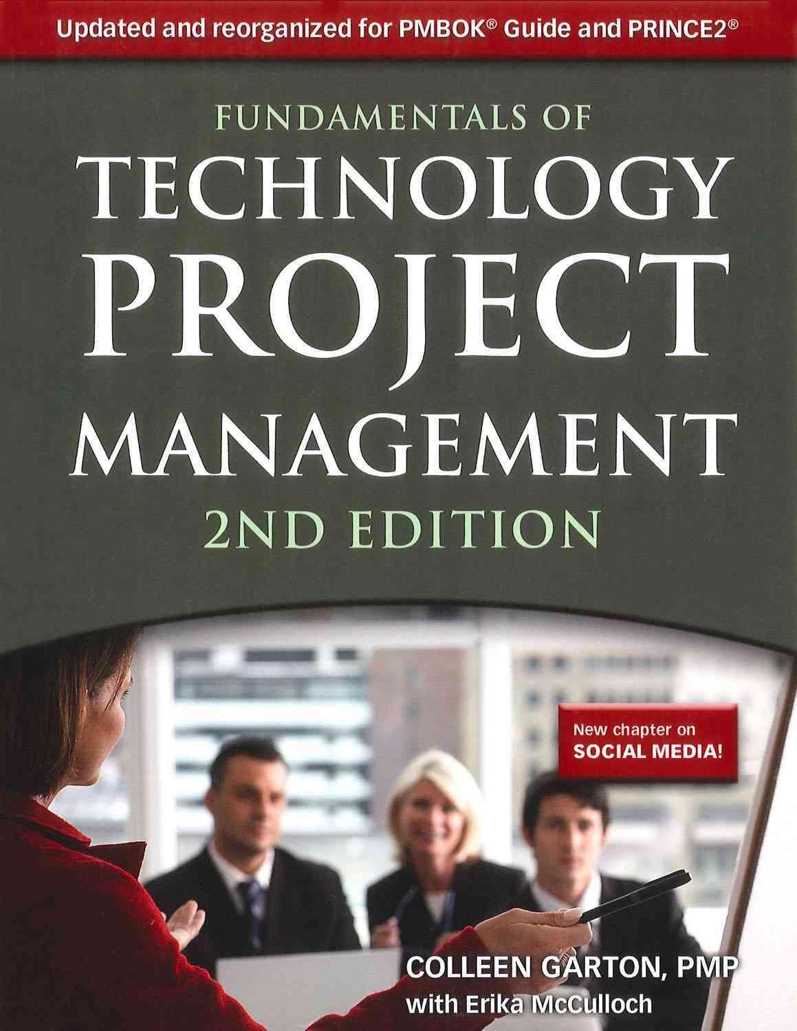 Fundamentals of Technology Project Management By Garton, Colleen/ McCulloch, Erika